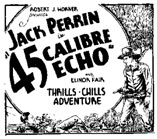 "Ad for .45 Calibre Echo""."