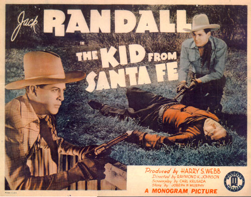 "Title card to Jack Randall's ""The Kid From Santa Fe""."