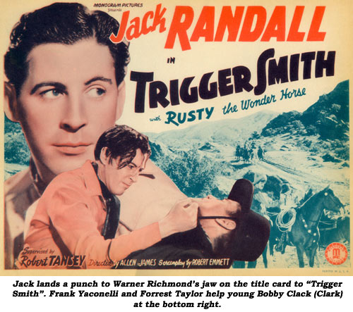 "Jack lands a punch to Warner Richmond's jaw on the title card to ""Trigger Smith"". Frank Yaconelli and Forrest Taylor help young Bobby Clack (Clark) at the bottom right."