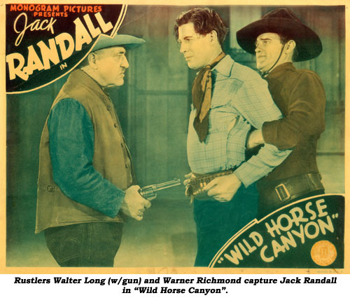 "Rustlers Walter Long (w/gun) and Warner Richmond capture Jack Randall in ""Wild Horse Canyon""."