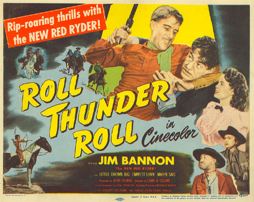 "Title lobby card for ""Roll Thunder Roll"" starring Jim Bannon as Red Ryder."