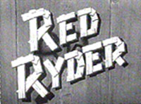 """Red Ryder"" TV pilot logo."