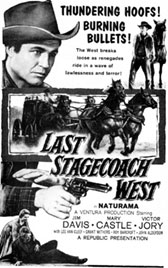 "Newspaper ad for ""Last Stagecoach West"" ('57 Republic) starring Jim Davis."