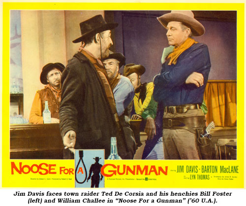 "Jim Davis faces town raider Ted De Corcia and his henchies Bill Foster (left) and William Chattee in ""Noose For a Gunman"" ('60 U.A.)."