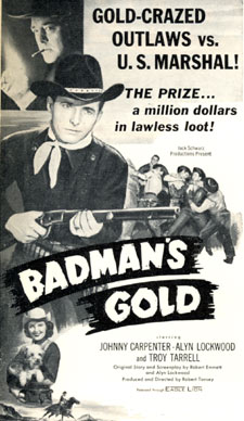 "Ad for ""Badman's Gold"""