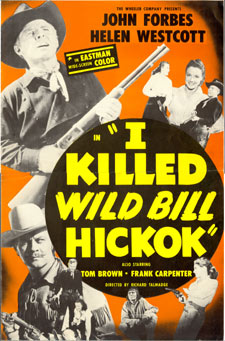 """I Killed Wild Bill Hickok""."