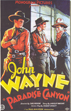 "Poster for John Wayne in ""Paradise Canyon""."