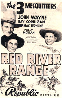 "Ad for ""Red River Range"" starring The 3 Mesquiteers (John Wayne, Ray Corrigan, Max Terhune) ('38)."