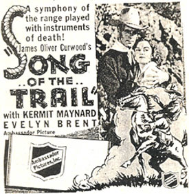 """Song of the Trail"" ad with Kermit Maynard."