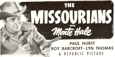 "Monte Hale in ""The Missourians""."
