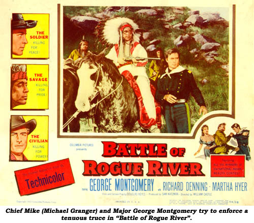 "Chief Mike (Michael Granger) and Major George Montgomery try to enforce a tenuous truce in ""Battle of Rogue River""."