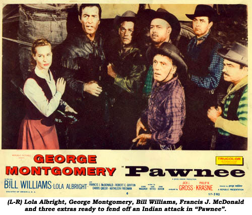 "(L-R) Lola Albright, George Montgomery, Bill Williams, Francis J. McDonald and three extras ready to fend off an Indian attack in ""Pawnee""."
