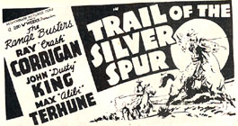 "Ad for ""Trail of the Silver Spur""."