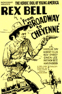 "Rex Bell in ""From Broadway to Cheyenne""."