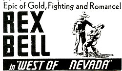 "Rex Bell in ""West of Nevada""."