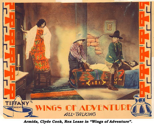 "Armida, Clyde Cook , Rex Lease in ""Wings of Adventure""."