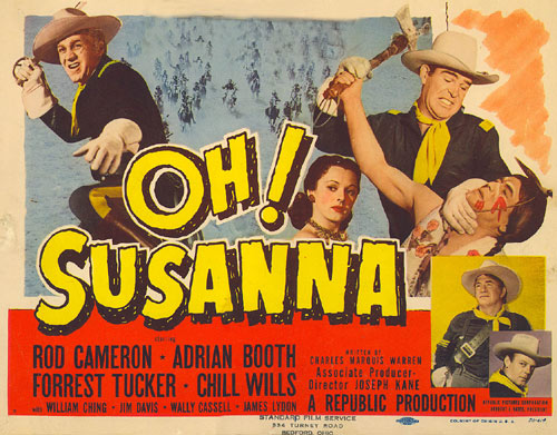 "Rod Cameron in ""Oh! Susanna"" Title Card."