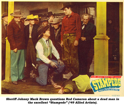 "Sheriff Johnny Mack Brown questions Rod Cameron about a dead man in the excellent ""Stampede"" ('49 Allied Artist) lobby card."