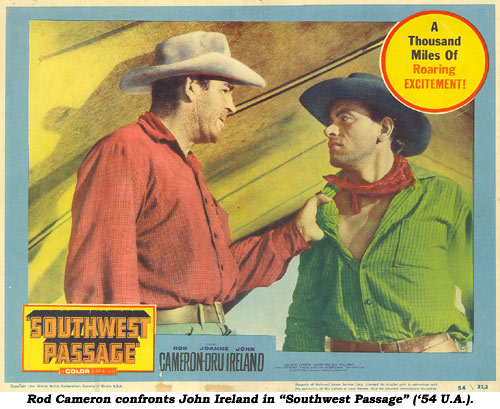 "Rod Cameron confronts John Ireland in ""Southwest Passage"" ('54 UA) lobby card."