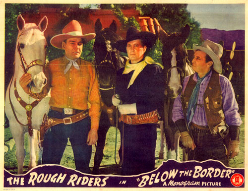 "The Rough Riders in ""Below the Border""."