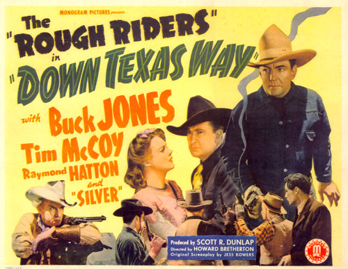 "The Rough Riders in ""Down Texas Way""."