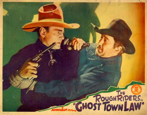 "The Rough Riders in ""Ghost Town Law""."