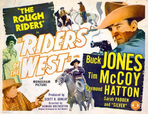 "The Rough Riders in ""Riders of the West""."