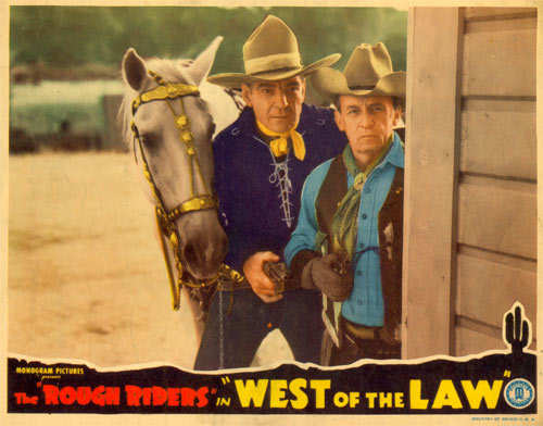 "The Rough Riders in ""West of the Law""."