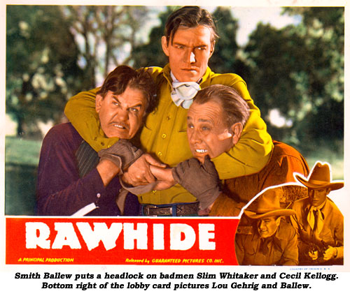 "Smith Ballew puts a headlock on badmen Slim Whitaker and Cecil Kellog in the scene from ""Rawhide"". Bottom right of the lobby card pictures Lou Gehrig and Ballew."