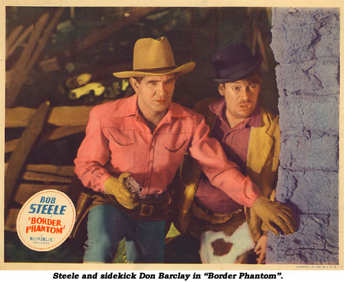 "Steele and sidekick Don Barclay in ""Border Phantom""."