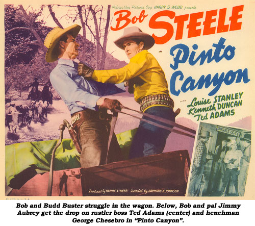 "Bob and Budd Buster struggle in the wagon. Below, Bob and pal Jimmy Aubrey get the drop on rustler boss Ted Adams (center) and henchman George Chesebro in ""Pinto Canyon""."