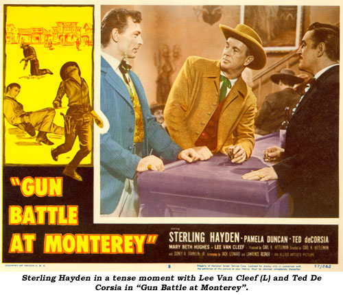 "Sterling Hayden in a tense moment with Lee Van Cleef (L) and Ted De Corsia in ""Gun Battle at Monterey""."