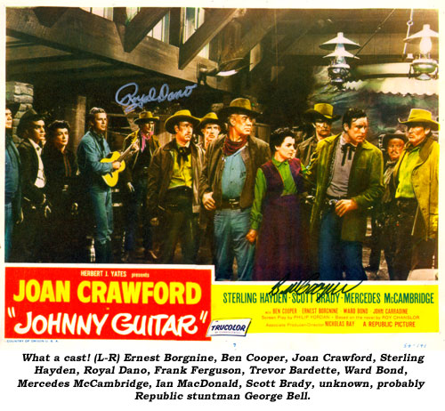 What a cast! (L-R) Ernest Borgnine, Ben Cooper, Joan Crawford, Sterling Hayden, Royal Dano, Frank Ferguson, Trevor Bardette. Ward Bond, Mercedes McCambridge, Ian McDonald, Scott Brady, unknown, unknown.