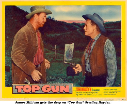 "James Millican gets the drop on ""Top Gun"" Sterling Hayden."