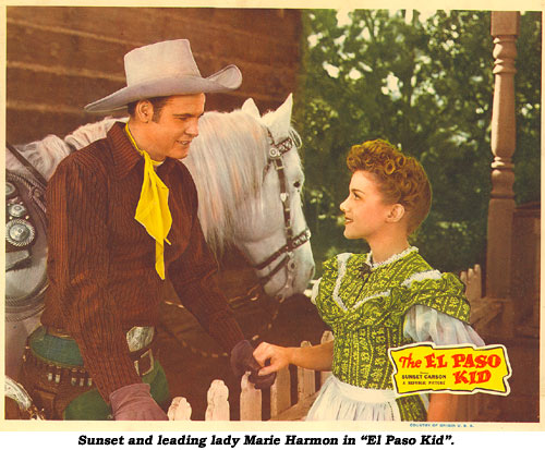 "Sunset and leading lady Marie Harmon in ""El Paso Kid""."