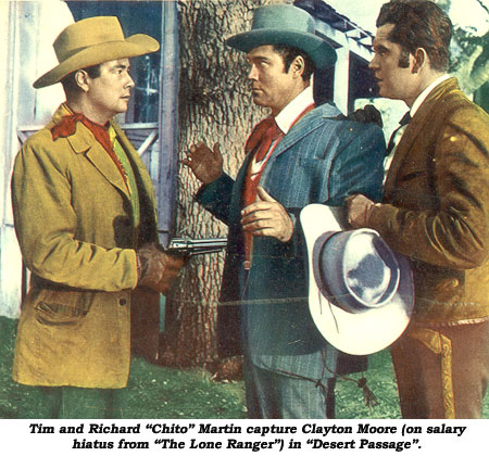 "Tim and Richard ""Chito"" Martin capture Clayton Moore (on salary hiatus from ""The Lone Ranger"") in ""Desert Passage""."