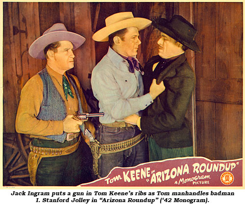 "Jack Ingram puts a gun in Tom Keene's ribs as Tom manhandles badman I. Stanford Jolley in ""Arizona Roundup"" ('42 Monogram)."