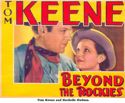 "Title card for ""Beyond the Rockies"" starring Tom Keene. Here shown with Rochelle Hudson."