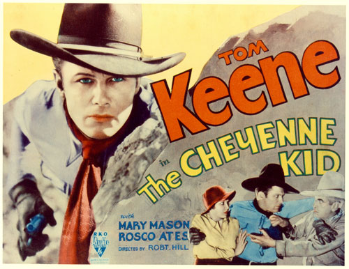 "Title card for Tom Keene in ""The Cheyenne Kid""."