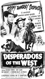 "Newspaper ad for ""Desperadoes of the West"" starring Tom Keene."