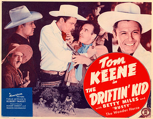 "Title card for ""The Driftin' Kid"" starring Tom Keene."