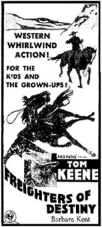 "Newspaper ad for ""Freighters of Destiny"" starring Tom Keene."