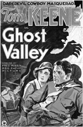 "Movie poster for ""Ghost Valley"" starring Tom Keene."