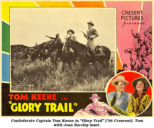 "Confederate Captain Tom Keene in ""Glory Trail. Tom with Joan Barclay inset. ""Glory Trail"" ('36 Crescent)."