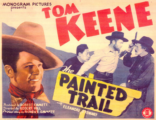 "Title card for Tom Keene in ""The Painted Trail""."