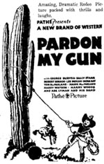 "Newspaper ad for ""Pardon My Gun""."