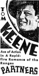 "Newspaper ad for Tom Keene in ""Partners""."
