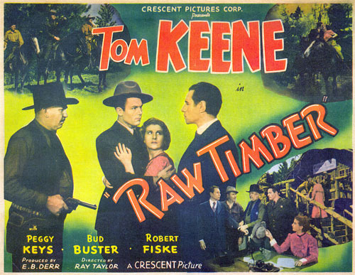 "Title card for ""Raw Timber"" starring Tom Keene."