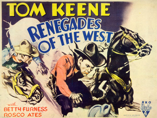 "Title card for Tom Keene in ""Renegades of the West""."