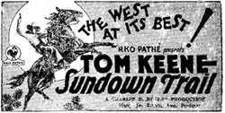 "Newspaper ad for Tom Keene in ""Sundown Trail""."